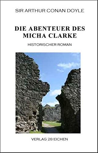9783940597083: Die Abenteuer des Micha Clarke