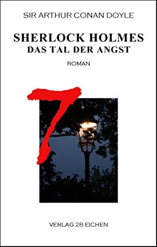 9783940597250: Sherlock Holmes 7 Das Tal der Angst: Roman