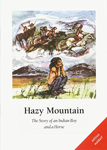 9783940606129: Hazy Mountain: The Story of an Indian Boy and a Horse (Livre en allemand)