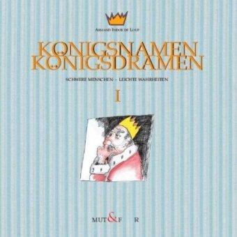 9783940612014: Königsnamen - Königsdramen