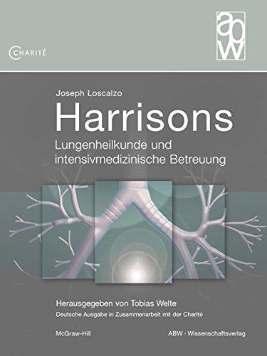Harrisons Lungenheilkunde und intensivmedizinische Betreuung: Tobias Welte