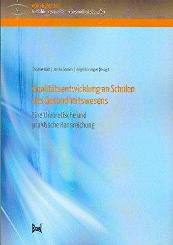 9783940625205: Qualitätsentwicklung an Schulen des Gesundheitswesens: Eine theoretische und praktische Handreichung