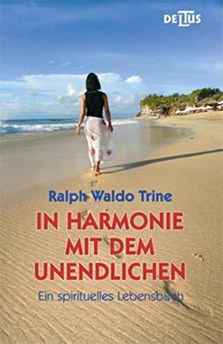 In Harmonie mit dem Unendlichen (3940626007) by Ralph Waldo Trine