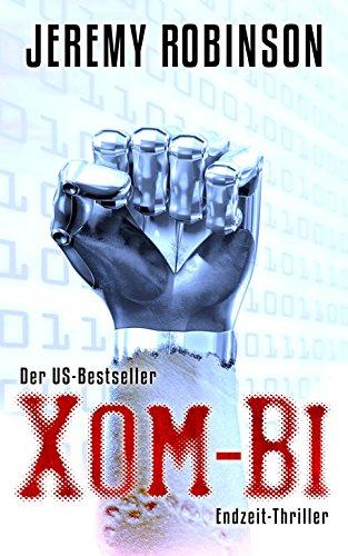 9783940626295: XOM-BI: Endzeit-Thriller