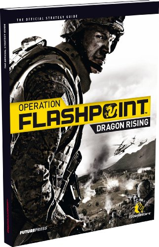 9783940643506: Operation Flashpoint: Dragon Rising - The Official Strategy Guide