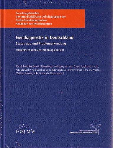 Gendiagnostik in Deutschland: Status quo und Problemerkundung.: Jörg Schmidtke (Autor),