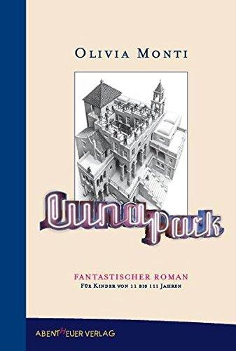9783940650122: Luna Park: Phantastischer Roman f�r Kinder von 11 bis 111 Jahren