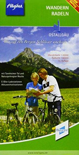 Wandern und Radeln im Ostallgäu: Wanderkarte 1 : 45 000, Radkarte 1 : 60 000. Mit Tannheimer Tal und Naturparkregion Reutte. E-Bike-Ladestationen, Akkuwechselstationen - aa vv