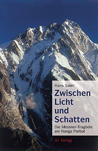9783940666123: Zwischen Licht und Schatten: Die Messner-Tragödie am Nanga Parbat