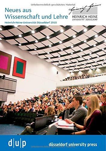 9783940671714: Neues aus Wissenschaft und Lehre der Heinrich-Heine-Universität Düsseldorf 2010