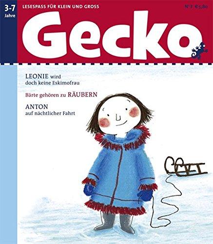 Gecko 03: Lesespaß für Klein und Groß.LEONIE wird doch keine Eskimofrau. Bä...