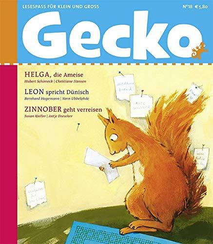 Gecko Kinderzeitschrift Band 18: Lesespaß für Groß und Klein - Hubert Schirneck; Bernhard Hagemann; Susan Kreller