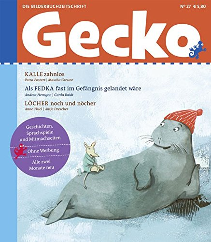 9783940675262: Gecko Kinderzeitschrift 27: Die Bilderbuch-Zeitschrift