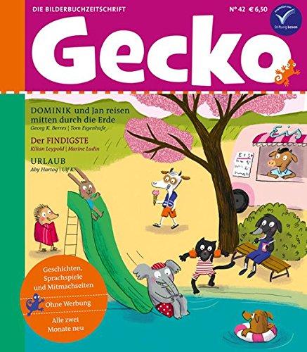 9783940675415: Gecko Kinderzeitschrift Band 42: Die Bilderbuch-Zeitschrift