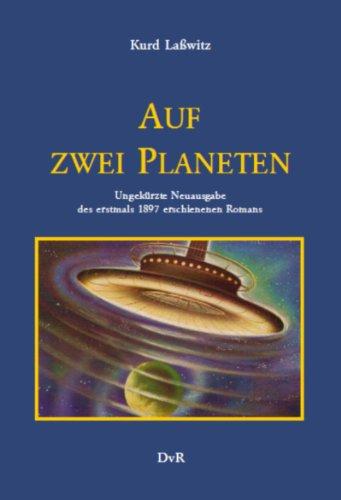 Auf zwei Planeten: Laßwitz, Kurd