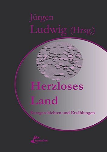9783940680099: Herzloses Land?
