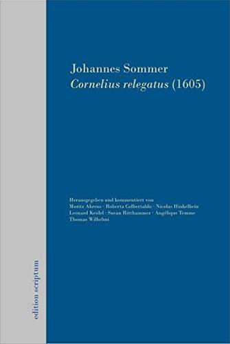 9783940684165: Cornelius Relegatus (1605) : Kritische Ausgabe