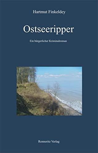 9783940684172: Ostseeripper: Ein b�rgerlicher Kriminalroman