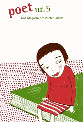 9783940691057: poet nr. 5: Literaturzeitschrift - Magazin des Poetenladens