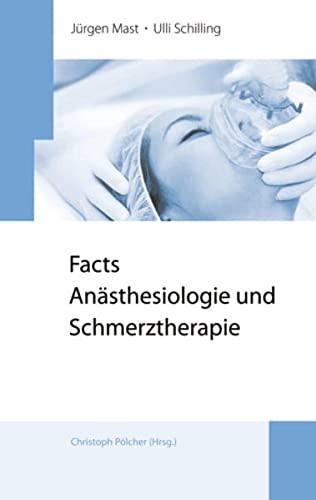 9783940698940: Facts Anästhesiologie und Schmerztherapie