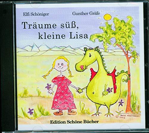 9783940712028: Tr�ume s��, kleine Lisa: Eine Gute-Nacht-Geschichte mit Traummusik