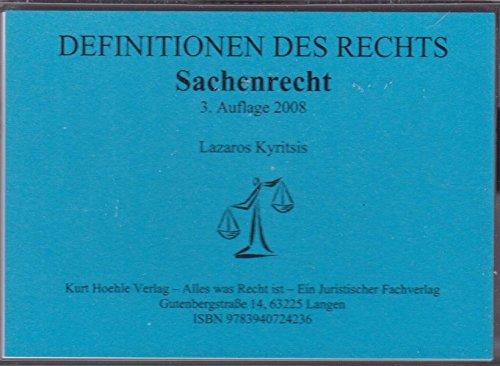9783940724236: Sachenrecht - Definitionen des Rechts -