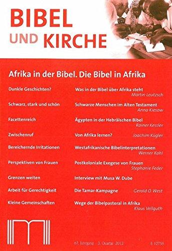 Bibel und Kirche / Afrika in der Bibel. Die Bibel in Afrika