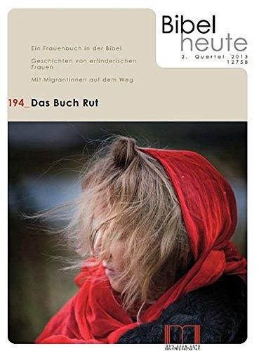 Bibel heute / Das Buch Rut