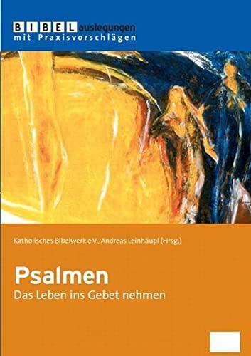 9783940743831: Psalmen: Das Leben ins Gebet nehmen