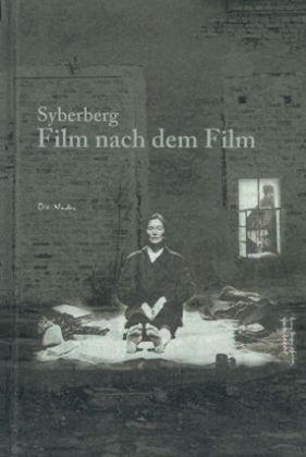 9783940748126: Syberberg. Film nach dem Film