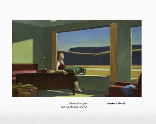 9783940748515: Edward Hopper: Western Motel: Edward Hopper and Contemporary Art
