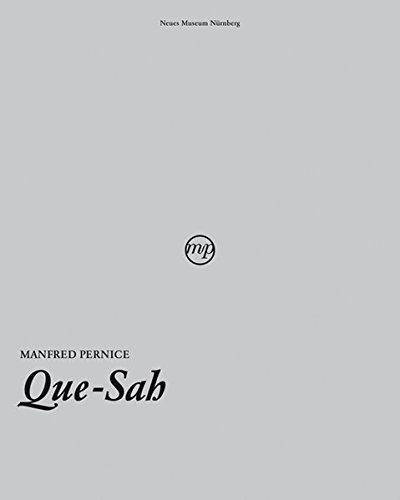Manfred Pernice: Que-Sah: Pernice, Manfred and