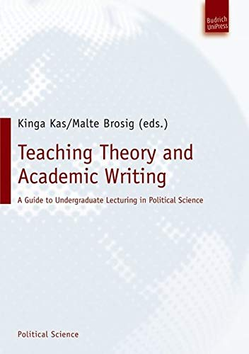 9783940755018: Teaching Theory and Academic Writing: A Guide to Undergraduate Lecturing in Political Science