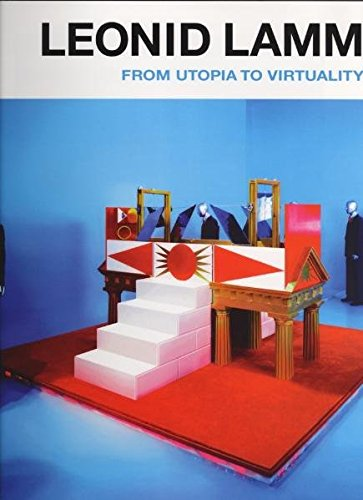Leonid Lamm: From Utopia to Virtuality (English: Senior Editor: Innesa