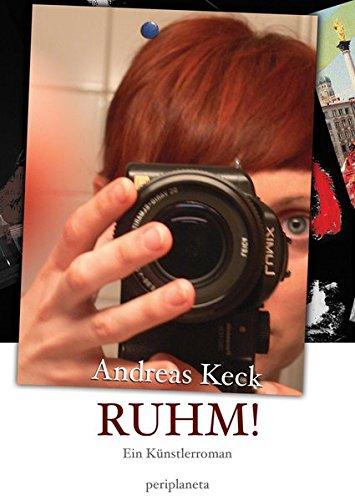 9783940767103: RUHM!: Ein Künstlerroman