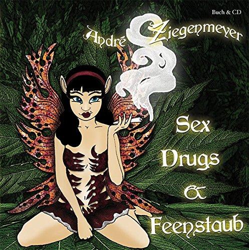 9783940767684: Sex, Drugs und Feenstaub