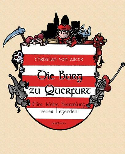 9783940767844: Die Burg zu Querfurt: Kleine Sammlung neuer Legenden