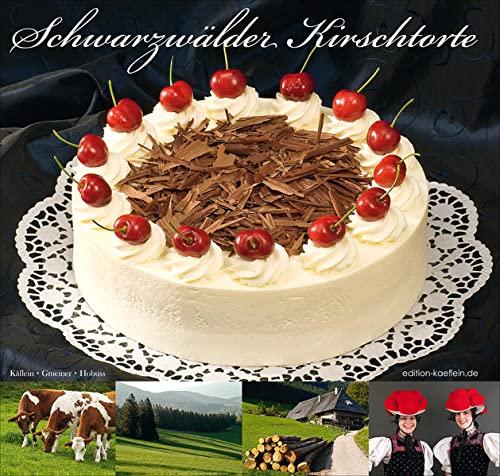 9783940788009: Schwarzwälder Kirschtorte
