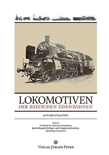 Lokomotiven der badischen Eisenbahnen 01: Lothar Spielhoff