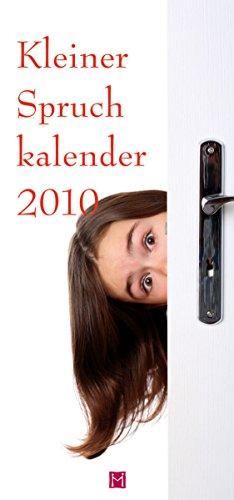 9783940801289: Kleiner Spruchkalender 2010: 13 humorvolle Texte