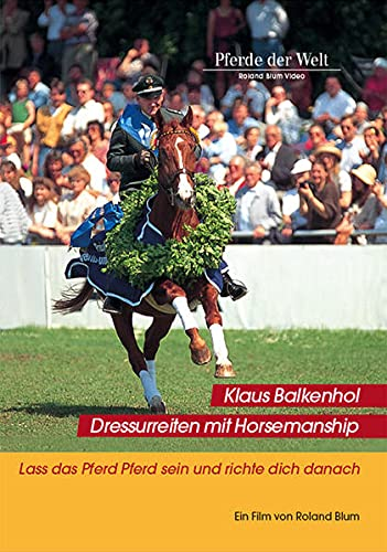 Dressurreiten mit Horsemanship, 1 DVD: Klaus Balkenhol