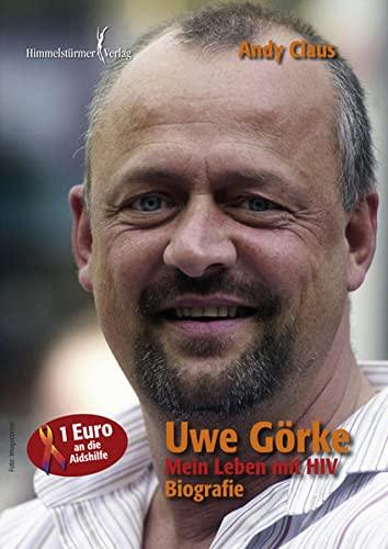 9783940818003: Görke - Mein Leben mit HIV: Biografie