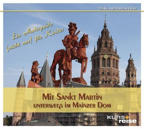 9783940825193: Mit Sankt Martin unterwegs im Mainzer Dom: Ein Audioguide (nicht nur) für Kinder