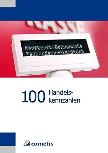 100 Handelskennzahlen (Paperback): Willy Schneider, Alexander Hennig