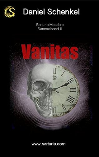 9783940830203: Vanitas - Band II der Sarturia Macabre-Reihe