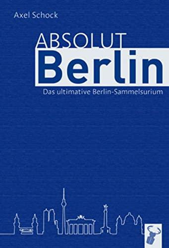 9783940839169: Absolut Berlin: Das Berlin-Sammelsuirum