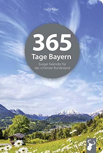 9783940839435: 365 Tage Bayern
