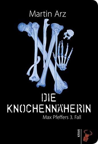 9783940839466: Die Knochennäherin: Max Pfeffers 3. Fall