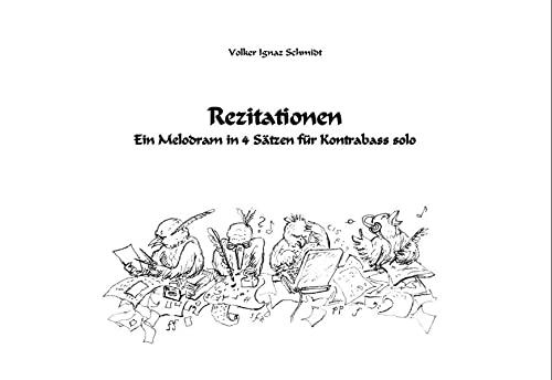 9783940862396: Rezitationen: ein melodram in 4 sätzen für kontrabass solo