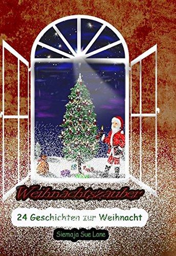 9783940868862: Weihnachtszauber: 24 Geschichten zur Weihnacht